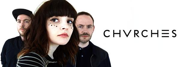 CHVRCHES(チャーチズ)