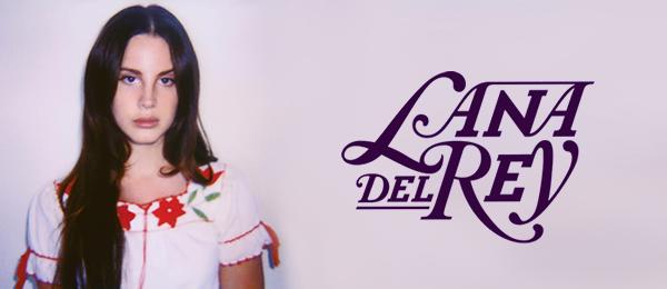 Lana Del Rey(ラナ・デル・レイ)
