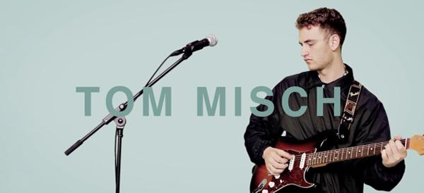 Tom Misch(トム・ミッシュ)